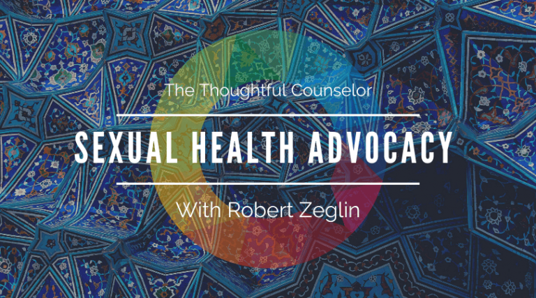 EP157*: Getting Involved in Sexual Health Advocacy – A Conversation with Dr. Robert Zeglin