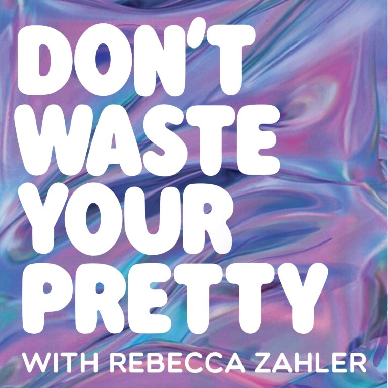 """What kind of girl…?!"" Don't Waste Your Pretty – Podcast Appearance"