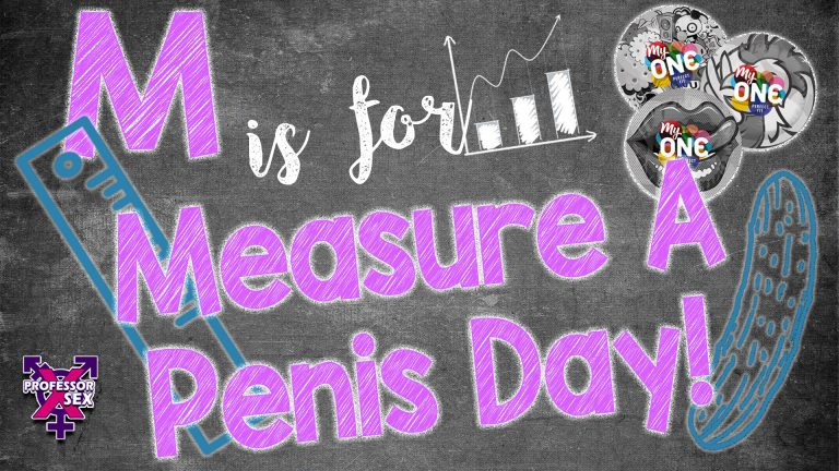 Episode 5: M is for Measure A Penis Day!